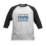 I'm not with stupid Kids Baseball Jersey