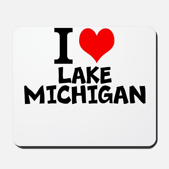 I Love Lake Michigan Mousepad