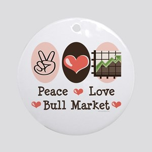 Peace Love Bull Market Ornament (Round)