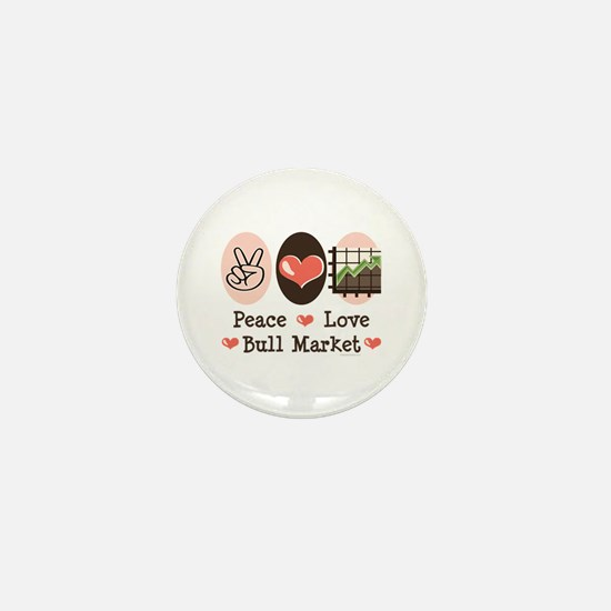 Peace Love Bull Market Mini Button