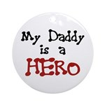Daddy Hero Ornament (Round)