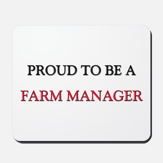 Proud to be a Farm Manager Mousepad