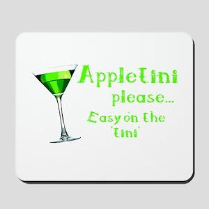 Appletini please... easy on the 'tini' Mousepad