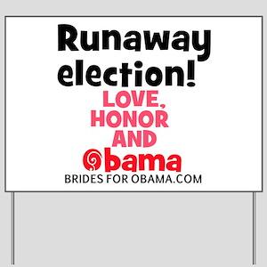 Runaway election Yard Sign