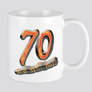 70th birthday & still hot Mug