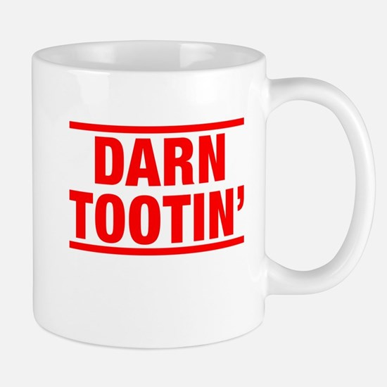 Darn Tootin' Mug