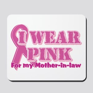 Wear pink mother in law Mousepad