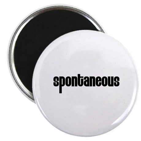 """Spontaneous 2.25"""" Magnet (10 pack)"""