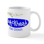 Crackhead the Clown Mug