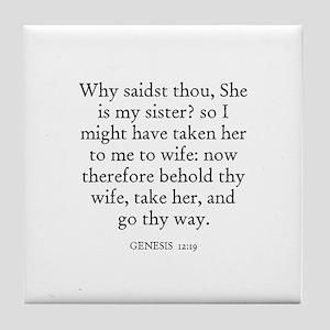 GENESIS  12:19 Tile Coaster