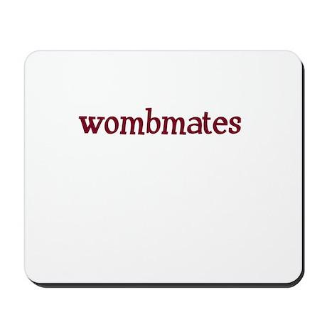Wombmates Mousepad