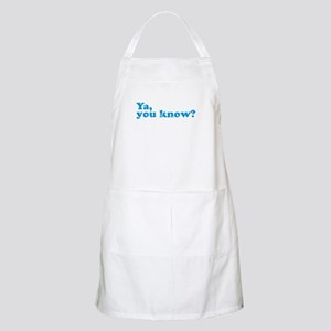 Ya, You Know? BBQ Apron