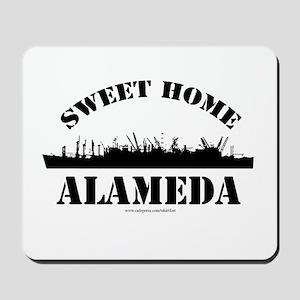 Sweet Home Alameda Mousepad