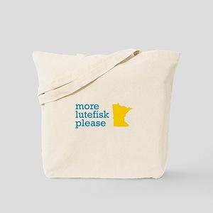 More Lutefisk Please Tote Bag