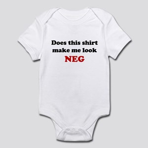 Make Me Look NEG Infant Bodysuit