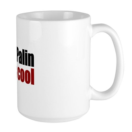 Hated Palin Before it was Cool Large Mug
