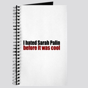 Hated Palin Before it was Cool Journal