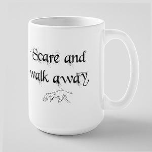Scare And Walk Away Large Mug