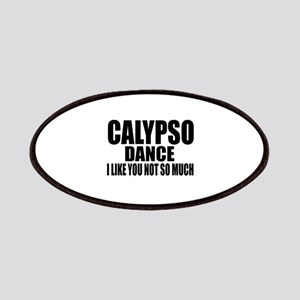 Calypso Dance I Like You Not So Much Patch