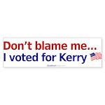 """Don't Blame Me"" Bumper Sticker (10)"