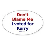 """Don't Blame Me"" Oval Sticker (10)"