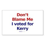 """""""Don't Blame Me"""" Rect Sticker (10)"""