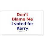 """""""Don't Blame Me"""" Rect Sticker (50)"""