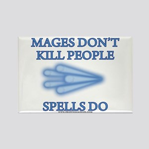 Mages Don't Kill Rectangle Magnet