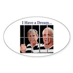 """""""I Have a Dream"""" Oval Sticker (50)"""