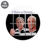"""""""I Have a Dream"""" 3.5"""" Button (10)"""