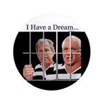 """""""I Have a Dream"""" 3.5"""" Button (100)"""