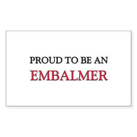 Proud To Be A EMBALMER Rectangle Sticker