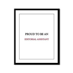 Proud To Be A EDITORIAL ASSISTANT Framed Panel Pri