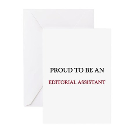 Proud To Be A EDITORIAL ASSISTANT Greeting Cards (