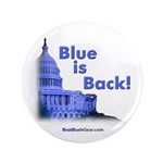 """""""Blue is Back!"""" 3.5"""" Button (100)"""