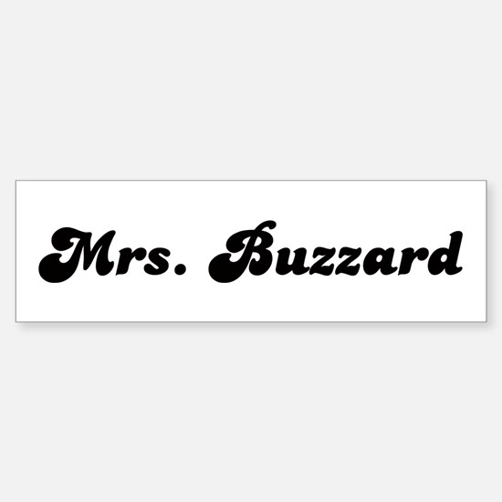 Mrs. Buzzard Bumper Bumper Bumper Sticker