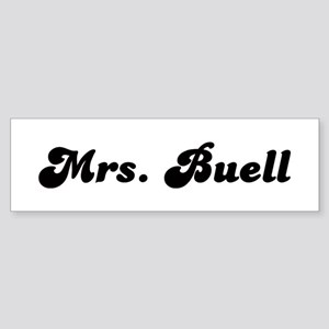 Mrs. Buell Bumper Sticker