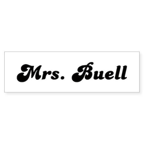 Mrs. Buell Bumper Sticker