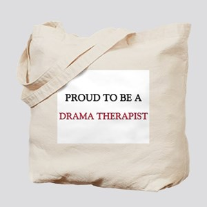 Proud to be a Drama Therapist Tote Bag