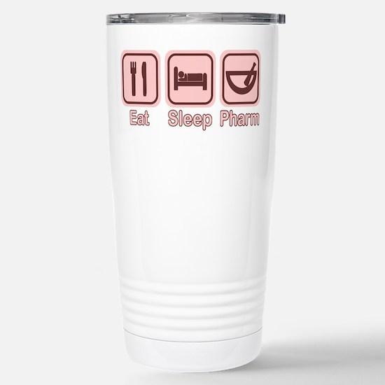 Eat, Sleep, Pharm 2 Stainless Steel Travel Mug