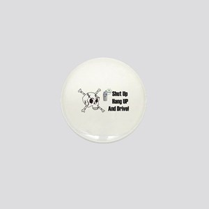 SHUT UP,HANG UP AND DRIVE  Mini Button (100 pack