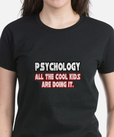 """Psychology...Cool Kids"" Women's Dark T-Shirt"