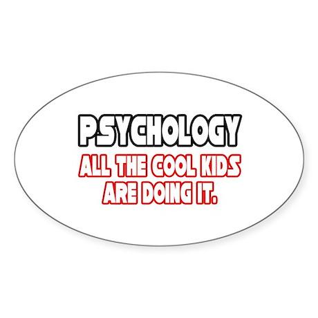 """""""Psychology...Cool Kids"""" Oval Sticker (10 pk)"""