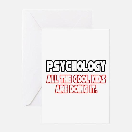 """Psychology...Cool Kids"" Greeting Card"