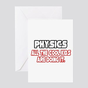 """Physics...Cool Kids"" Greeting Card"