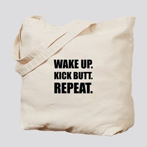 Wake Kick Butt Repeat Tote Bag
