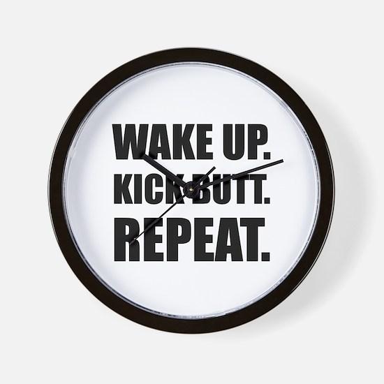 Wake Kick Butt Repeat Wall Clock