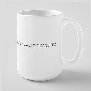 united we are ::awesomesauce:: Large Mug