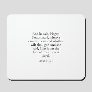 GENESIS  16:8 Mousepad