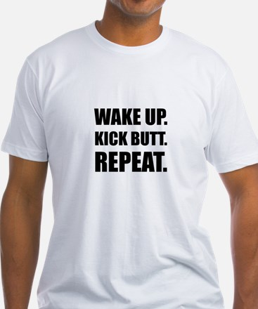Wake Kick Butt Repeat T-Shirt